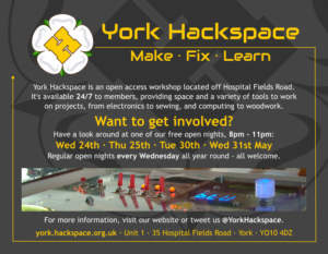 York Hackspace open evenings for May 2017